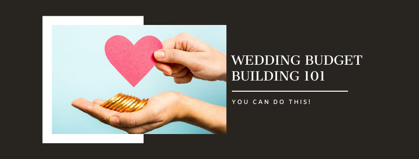 Wedding-Budget-Building-101-Blog-Cover-2